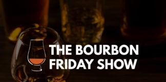 The Bourbon Friday Show